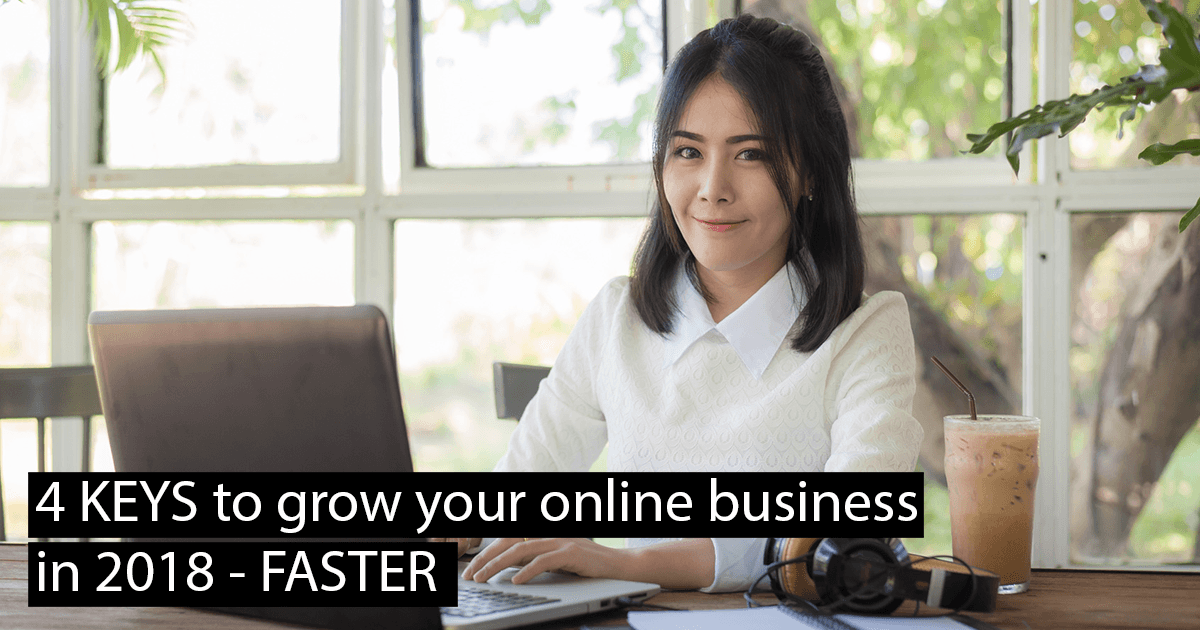 4 Keys to grow online business faster